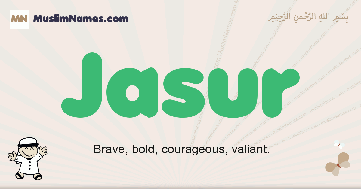 jasur muslim boys name and meaning, islamic boys name jasur