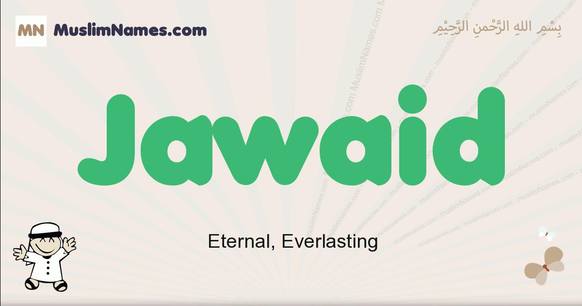 jawaid muslim boys name and meaning, islamic boys name jawaid