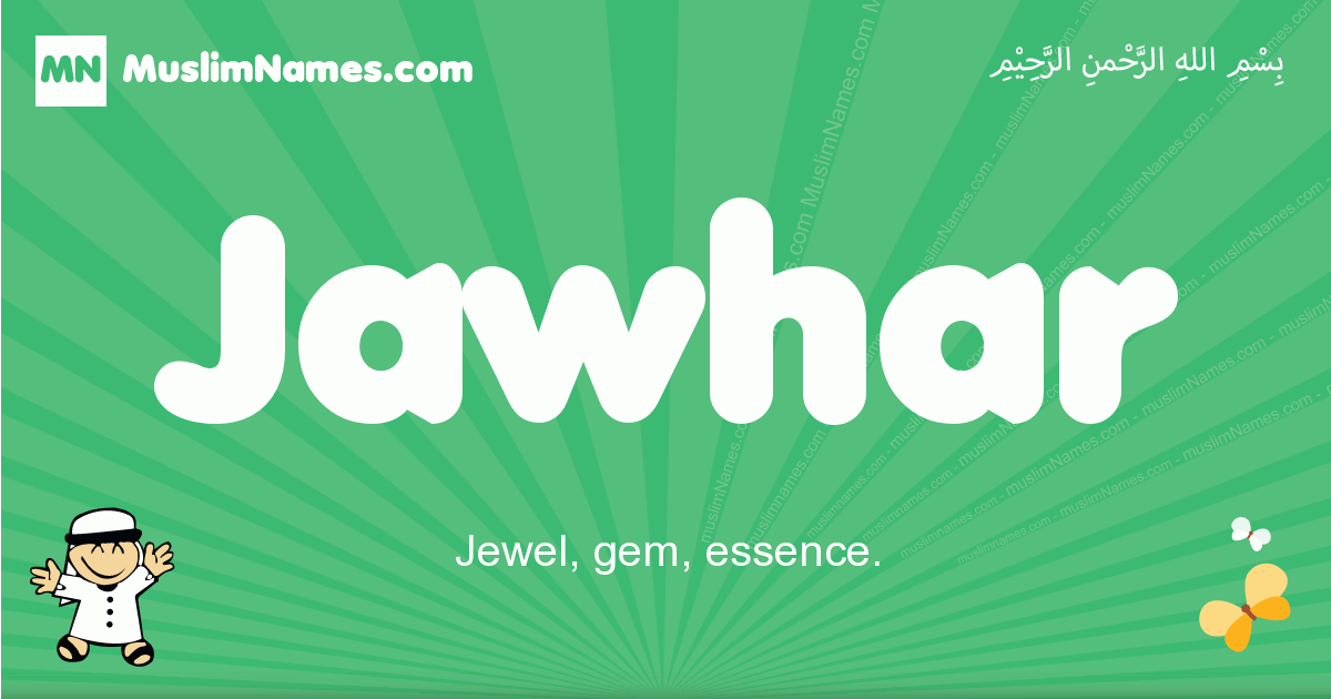 jawhar arabic boys name and meaning, quranic boys name jawhar