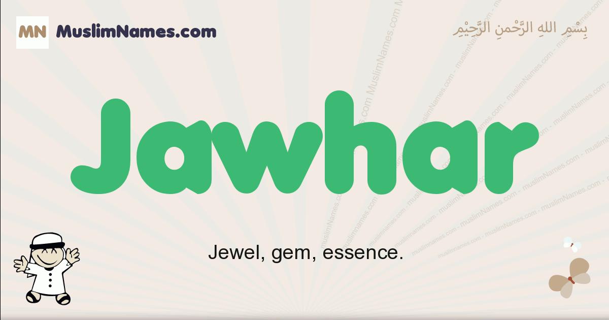jawhar muslim boys name and meaning, islamic boys name jawhar