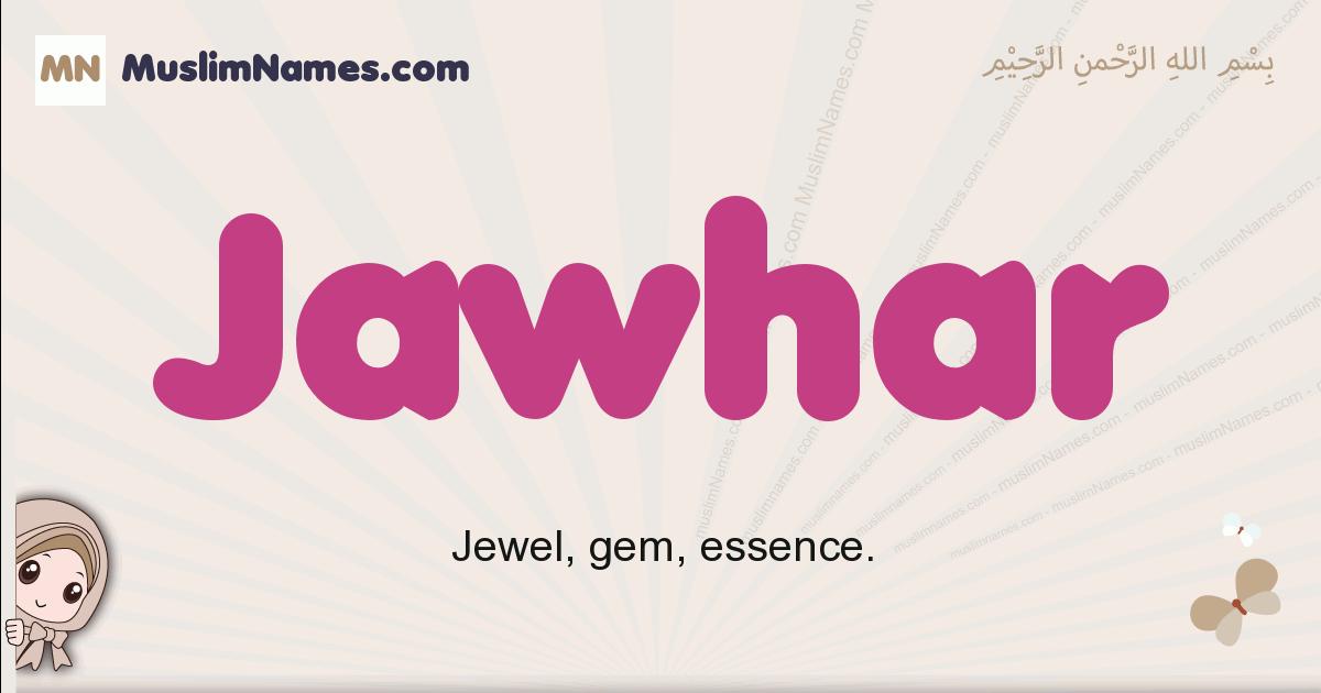 jawhar muslim girls name and meaning, islamic girls name jawhar