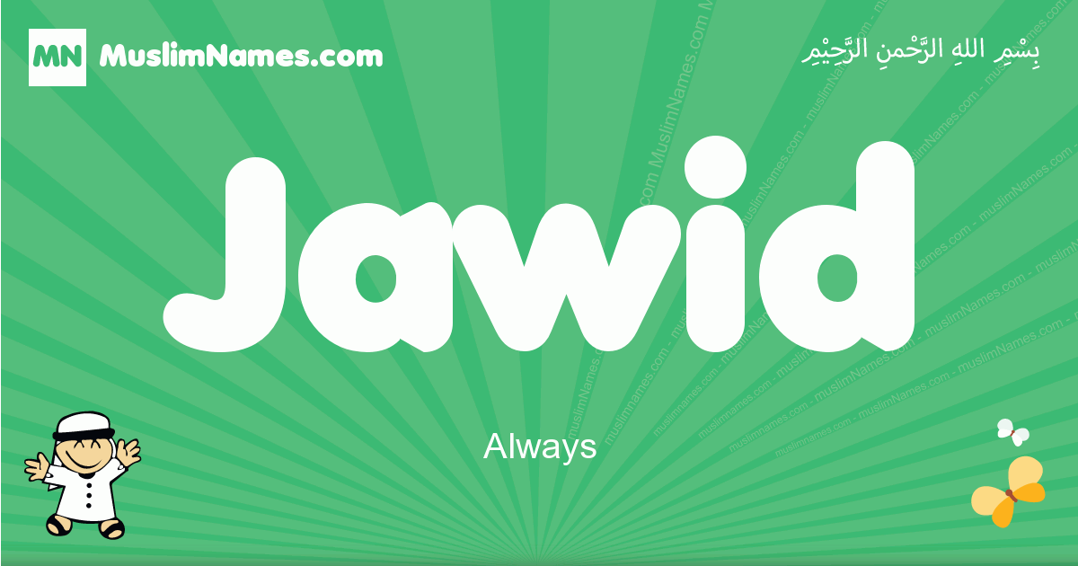jawid arabic boys name and meaning, quranic boys name jawid
