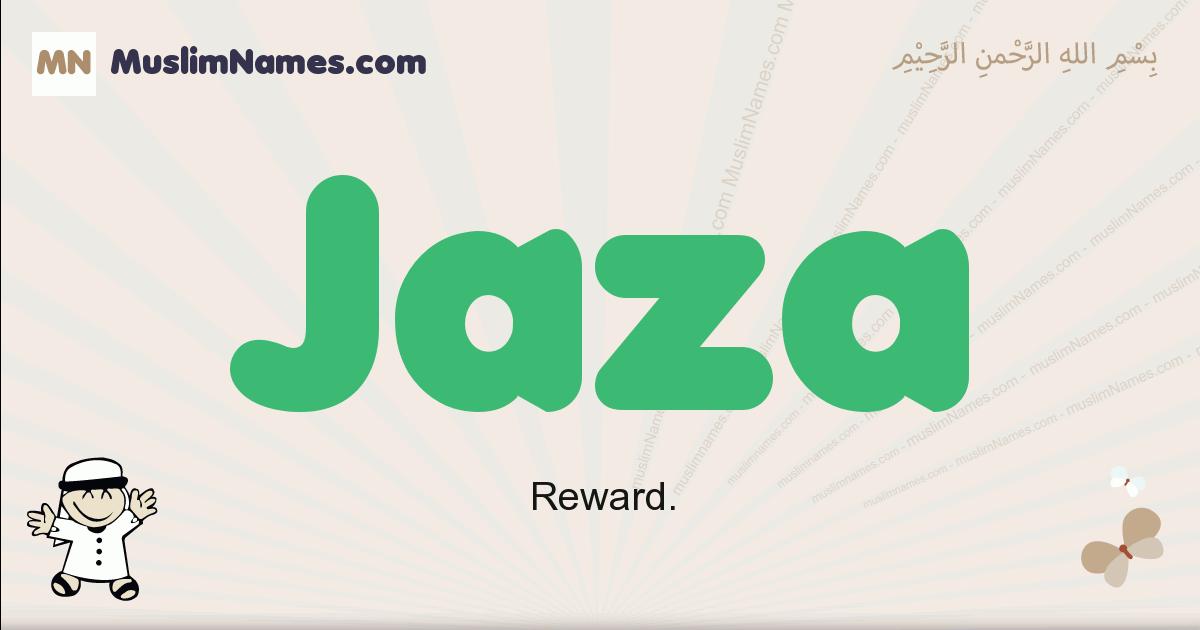 Jaza muslim boys name and meaning, islamic boys name Jaza