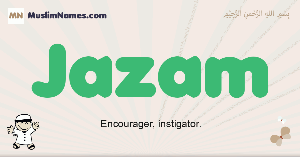 Jazam muslim boys name and meaning, islamic boys name Jazam