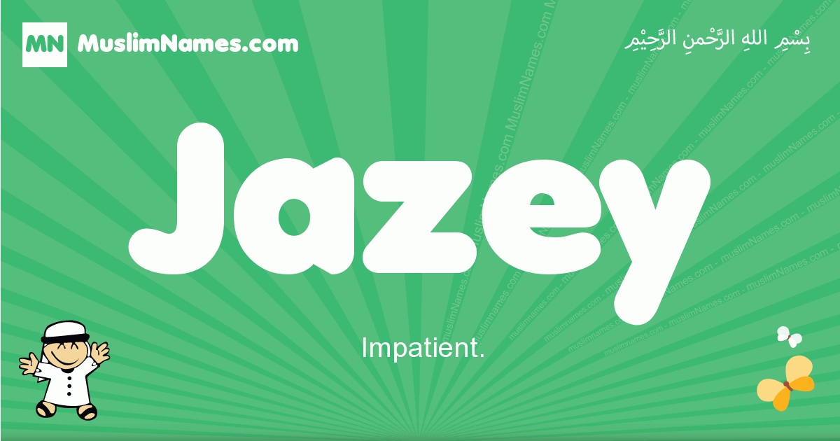 jazey arabic boys name and meaning, quranic boys name jazey
