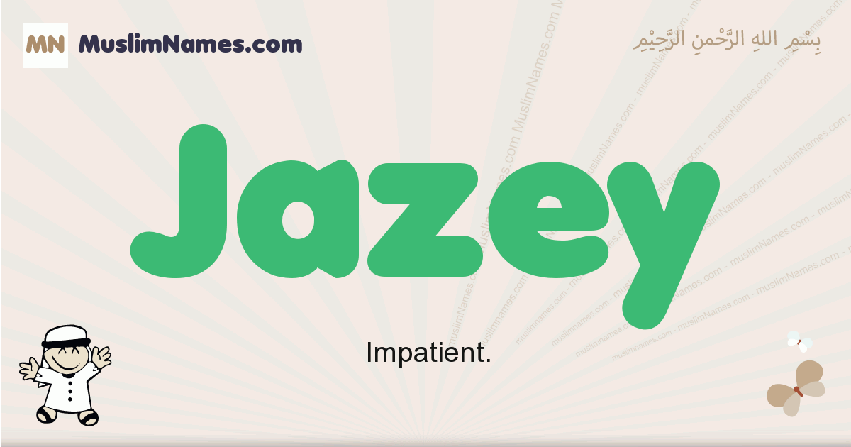 jazey muslim boys name and meaning, islamic boys name jazey