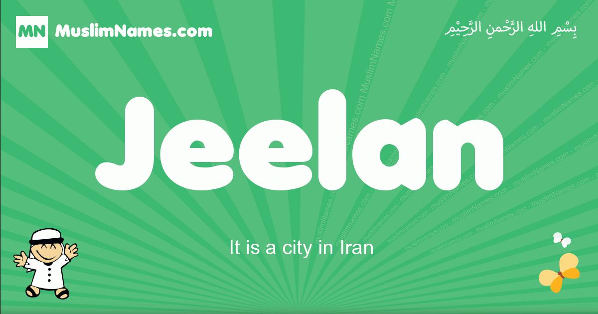 jeelan arabic boys name and meaning, quranic boys name jeelan