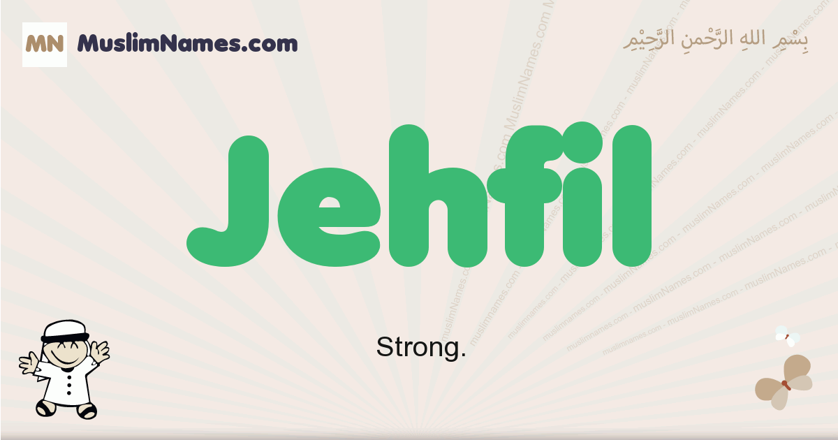 Jehfil muslim boys name and meaning, islamic boys name Jehfil