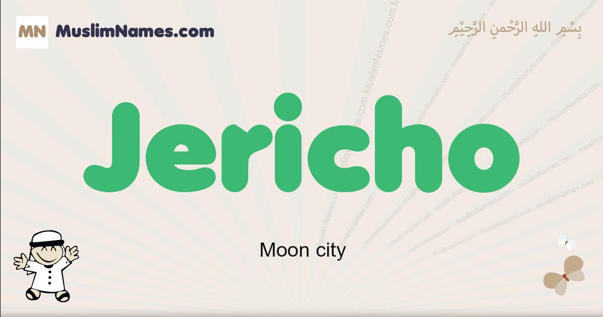 jericho muslim boys name and meaning, islamic boys name jericho