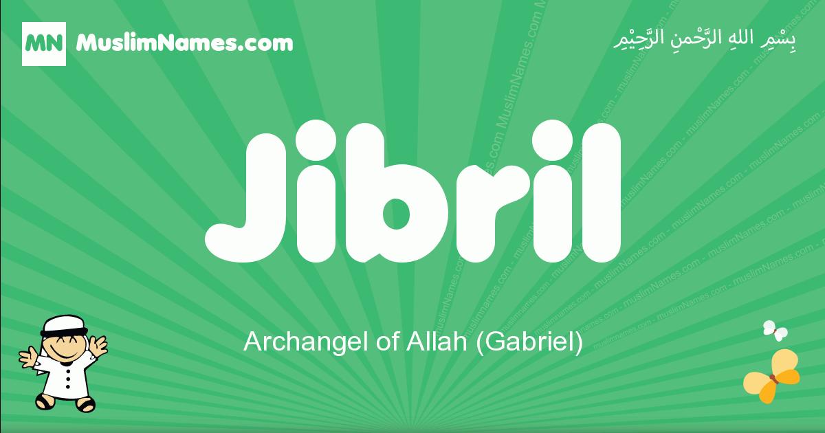 jibril arabic boys name and meaning, quranic boys name jibril