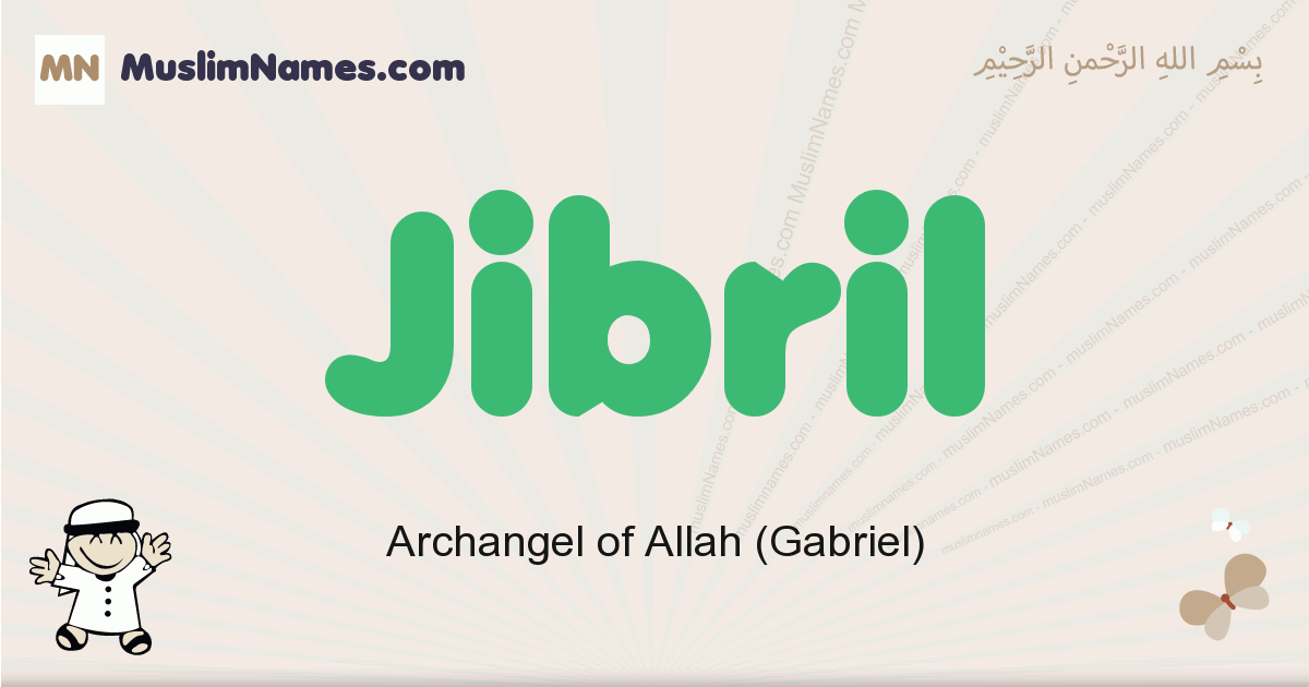 jibril muslim boys name and meaning, islamic boys name jibril