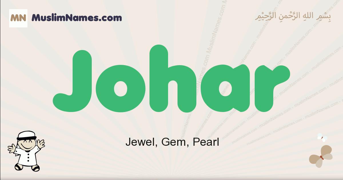 johar muslim boys name and meaning, islamic boys name johar