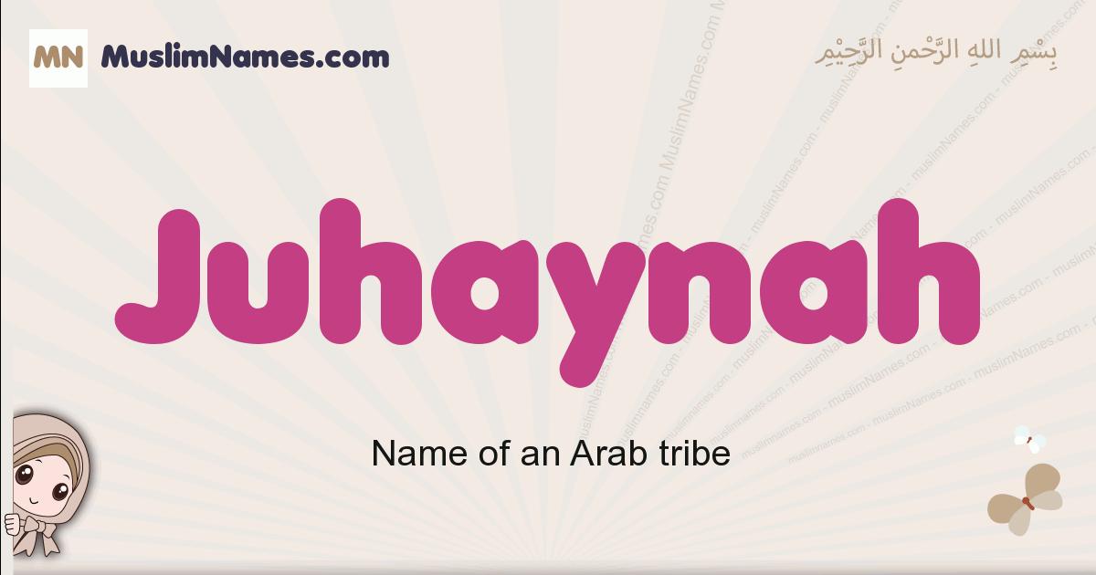 Juhaynah muslim girls name and meaning, islamic girls name Juhaynah