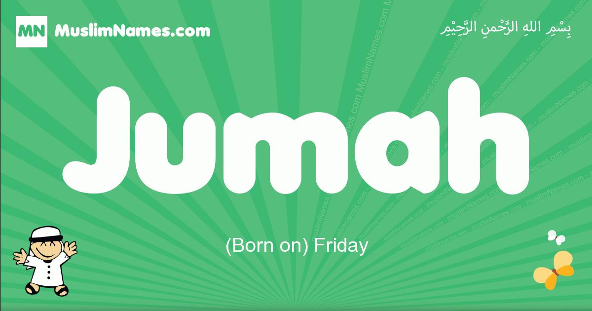 jumah arabic boys name and meaning, quranic boys name jumah