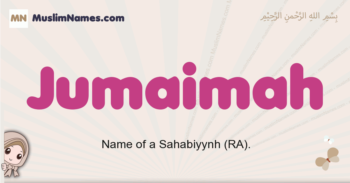 Jumaimah muslim girls name and meaning, islamic girls name Jumaimah