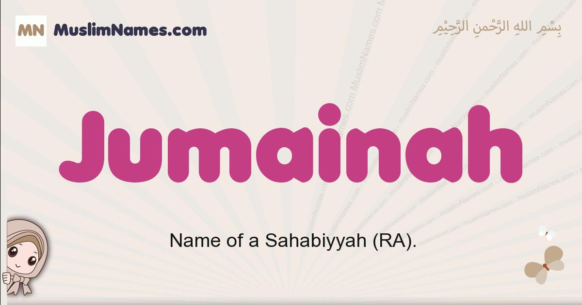 Jumainah muslim girls name and meaning, islamic girls name Jumainah
