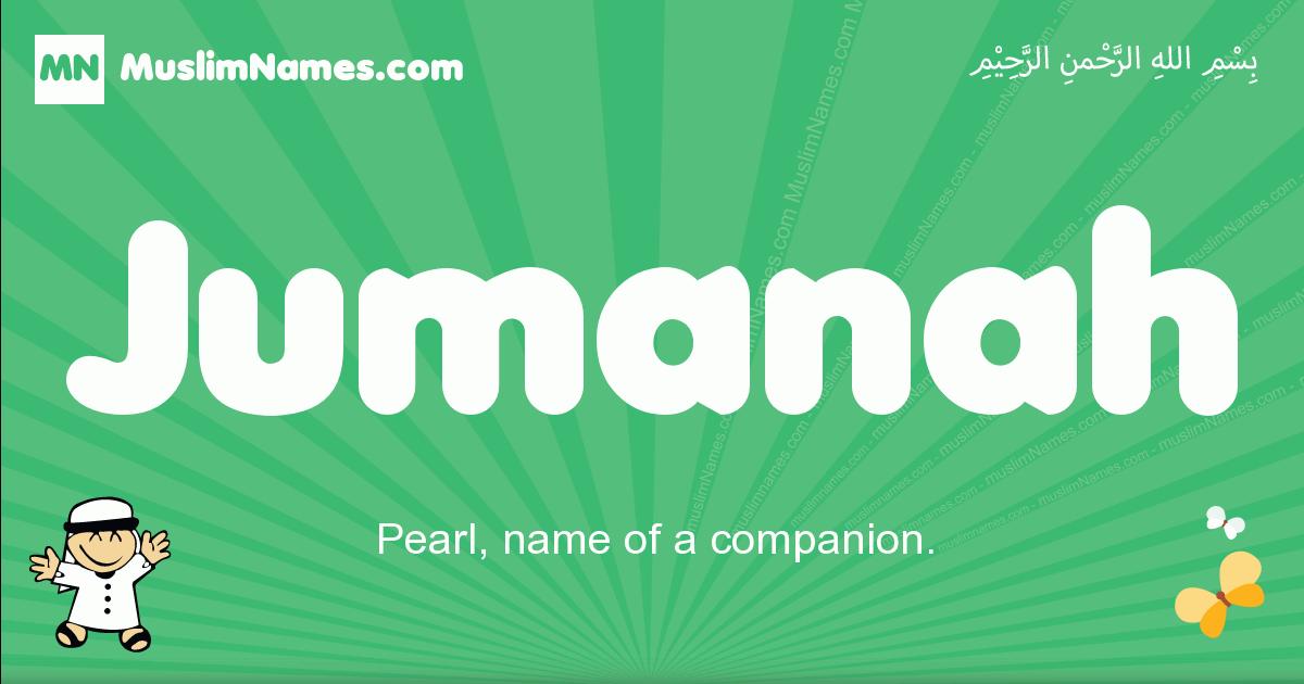 jumanah arabic boys name and meaning, quranic boys name jumanah