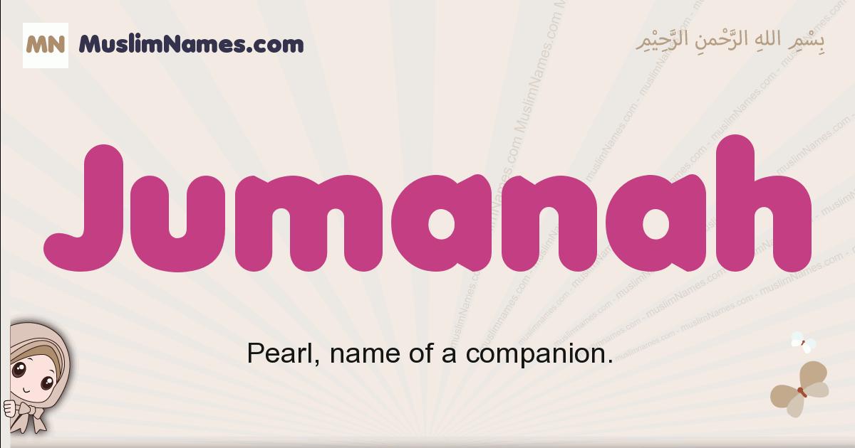 jumanah muslim girls name and meaning, islamic girls name jumanah