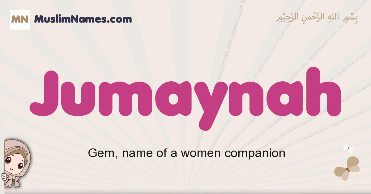 Jumaynah muslim girls name and meaning, islamic girls name Jumaynah