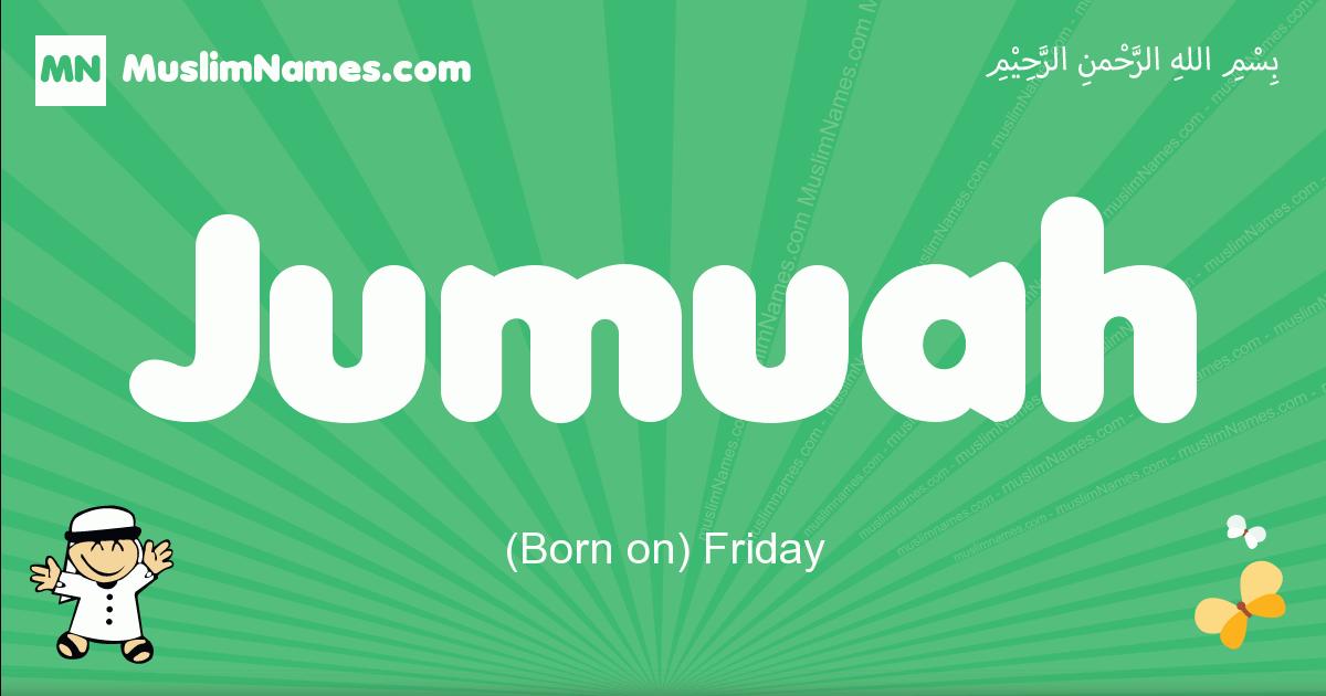 jumuah arabic boys name and meaning, quranic boys name jumuah