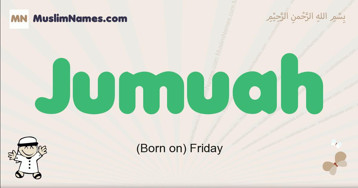 jumuah muslim boys name and meaning, islamic boys name jumuah