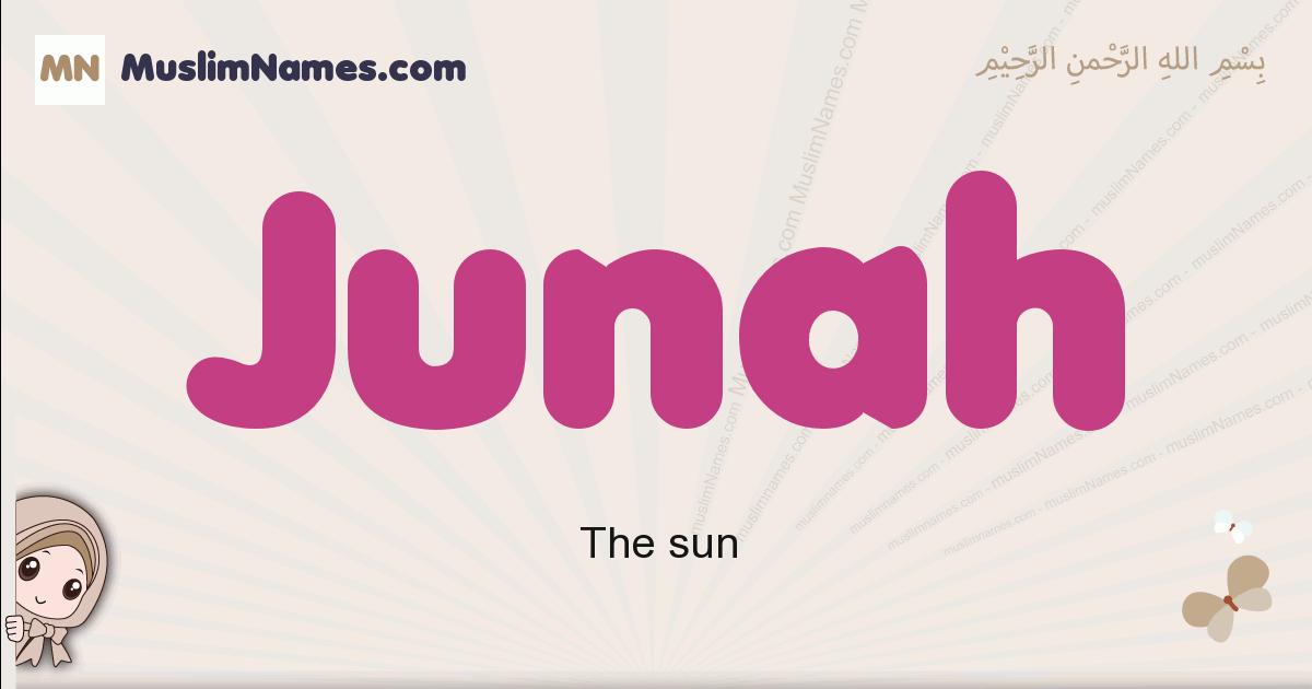 Junah muslim girls name and meaning, islamic girls name Junah