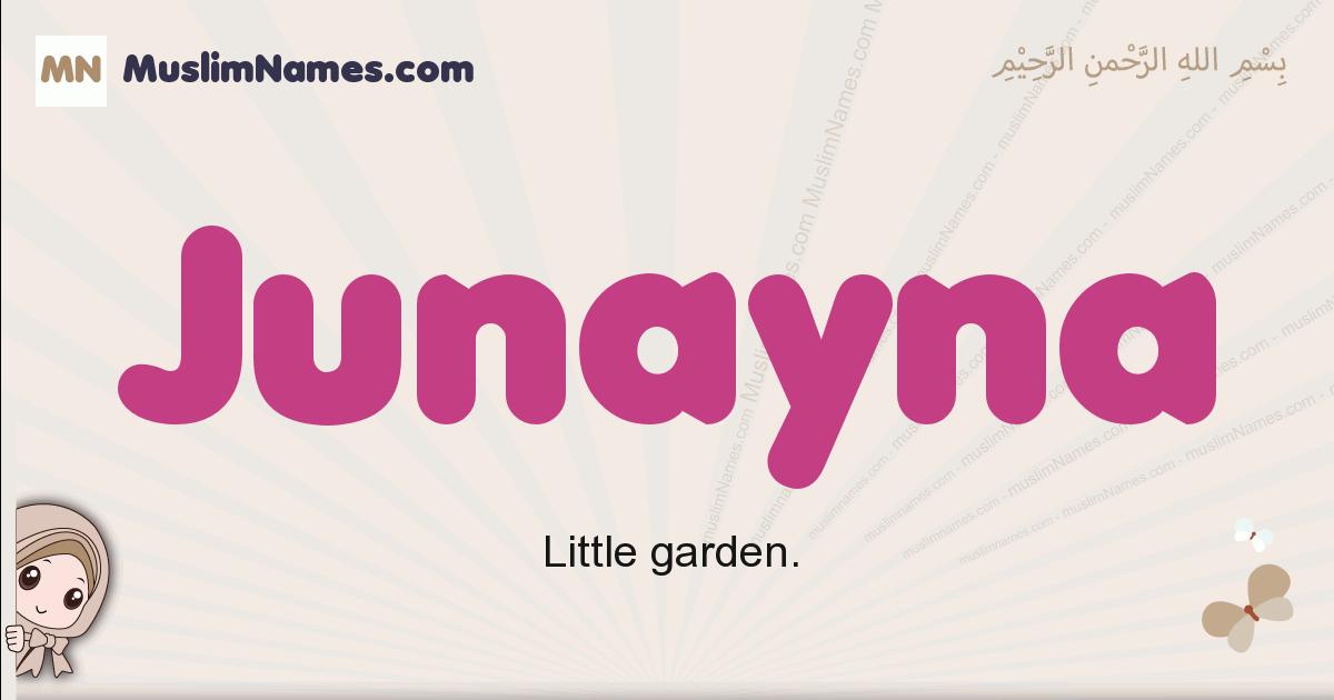Junayna muslim girls name and meaning, islamic girls name Junayna
