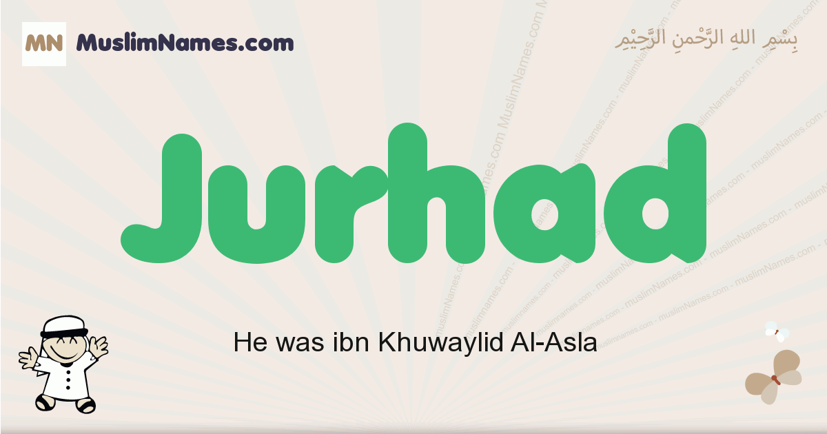 Jurhad muslim boys name and meaning, islamic boys name Jurhad
