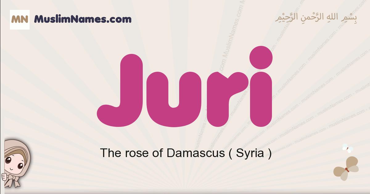 Juri muslim girls name and meaning, islamic girls name Juri