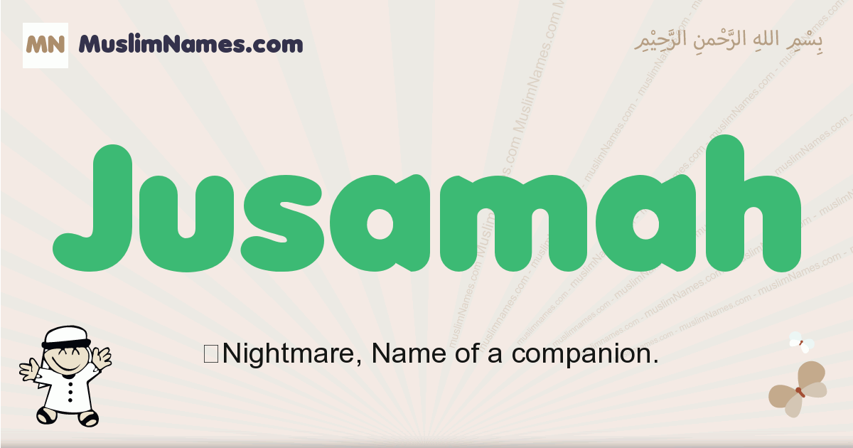 jusamah muslim boys name and meaning, islamic boys name jusamah
