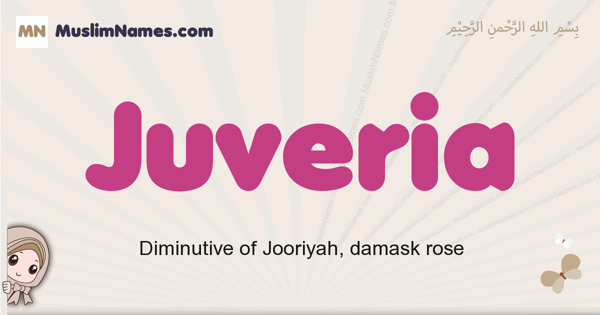 Juveria muslim girls name and meaning, islamic girls name Juveria