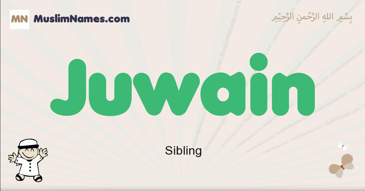 Juwain muslim boys name and meaning, islamic boys name Juwain