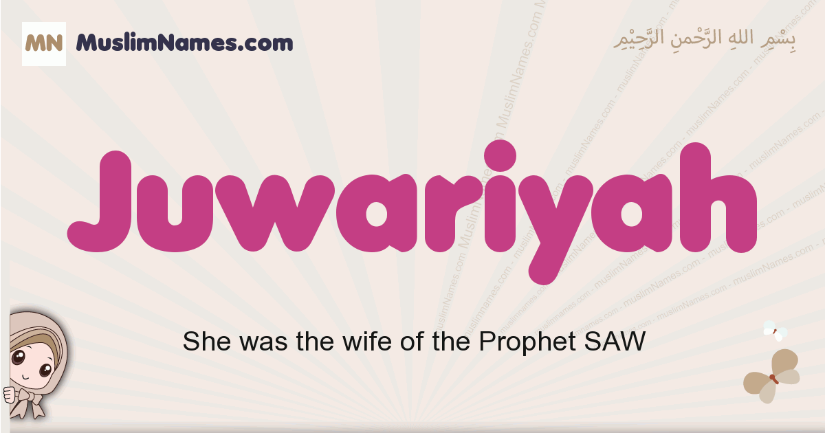 Juwariyah muslim girls name and meaning, islamic girls name Juwariyah