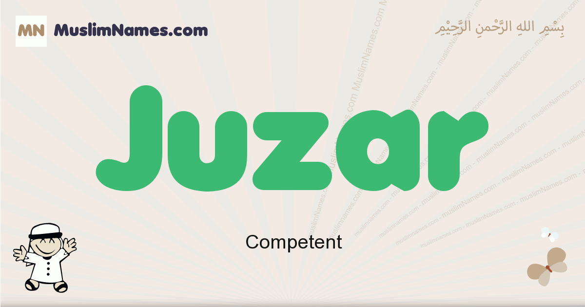 Juzar muslim boys name and meaning, islamic boys name Juzar