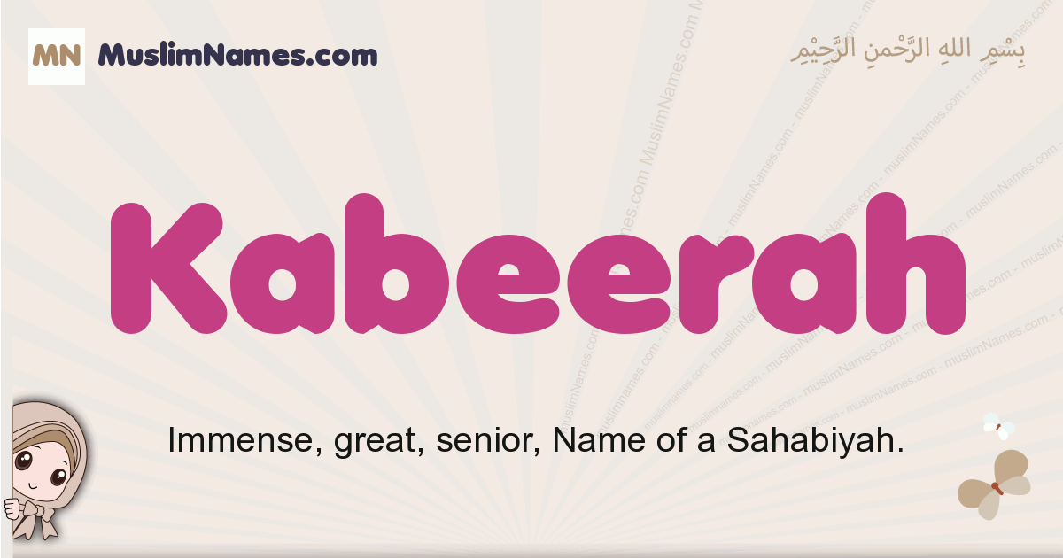 Kabeerah muslim girls name and meaning, islamic girls name Kabeerah