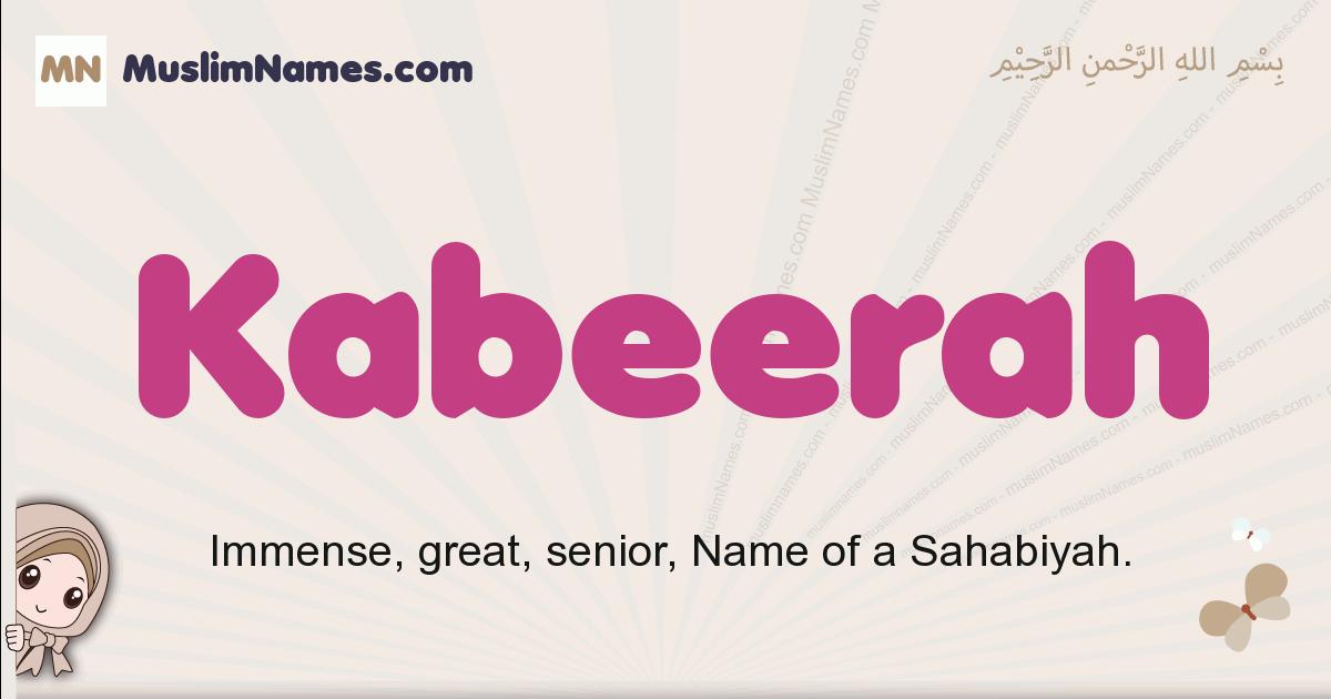Kabeerah muslim girls name and meaning, islamic girls name Kabeerah