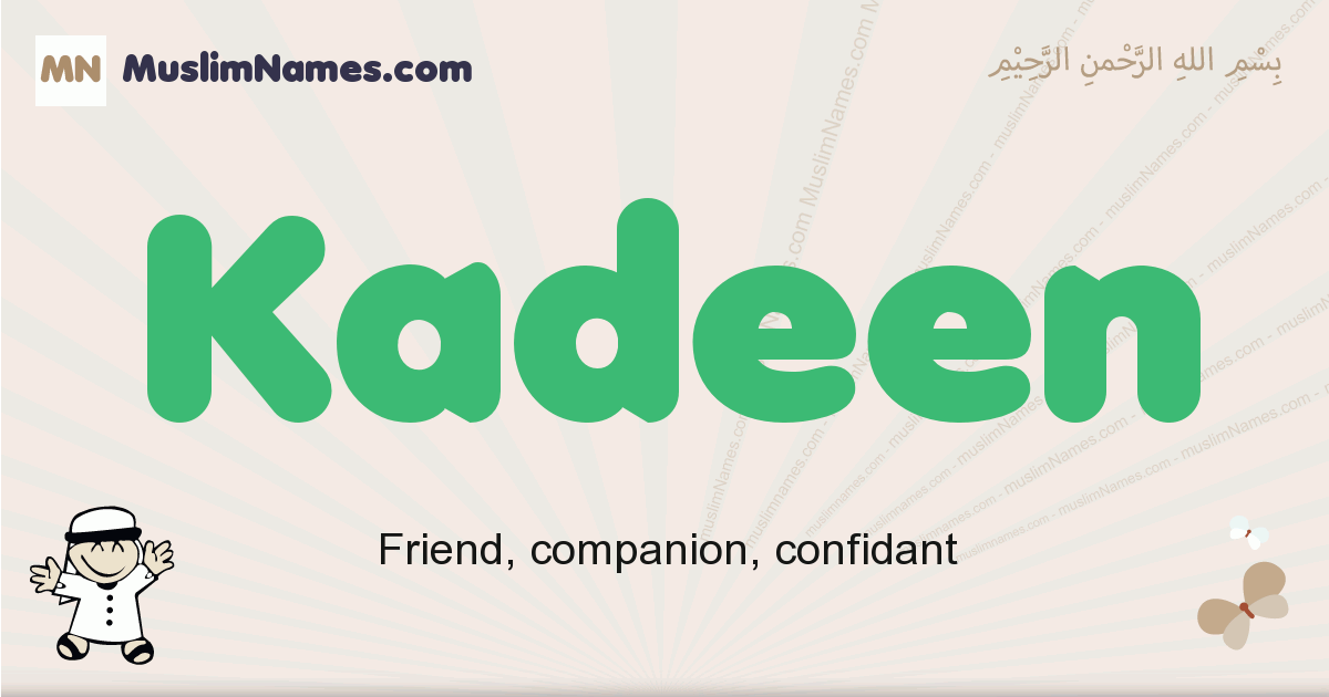 Kadeen muslim boys name and meaning, islamic boys name Kadeen