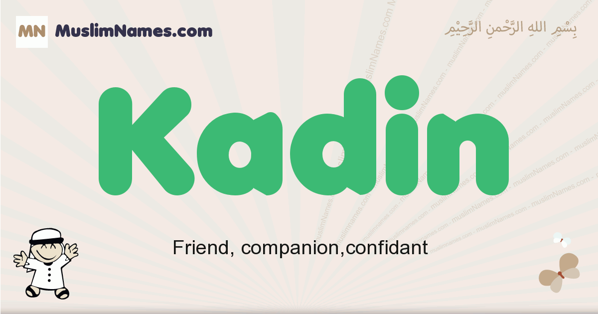 Kadin muslim boys name and meaning, islamic boys name Kadin