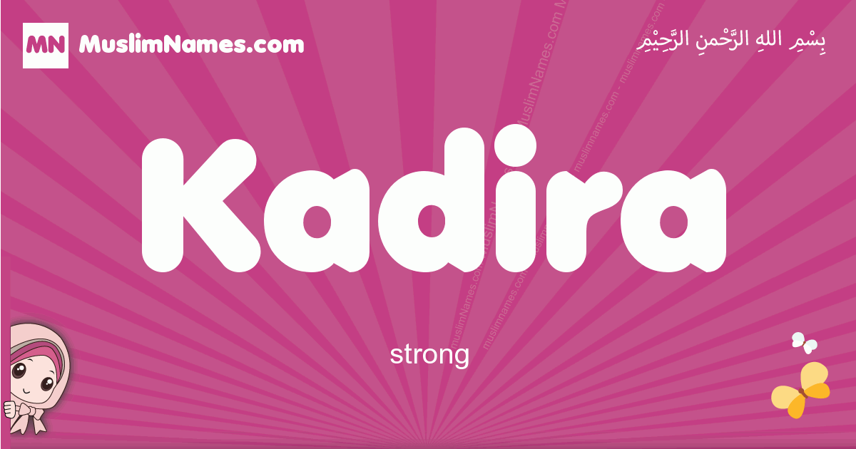 kadira arabic girls name and meaning, muslim girl name kadira