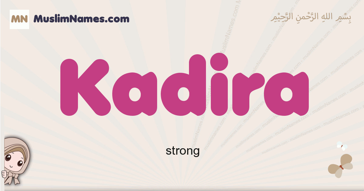 Kadira muslim girls name and meaning, islamic girls name Kadira