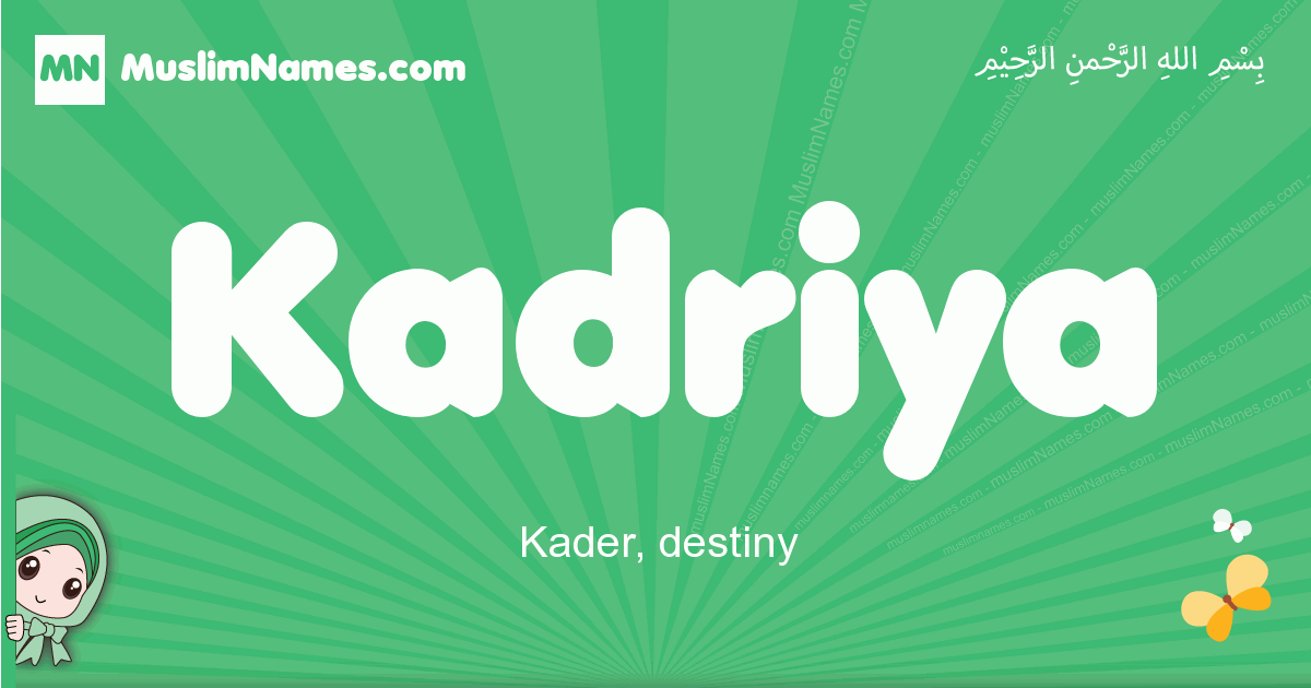 kadriya arabic girl name and meaning, quranic girls name kadriya
