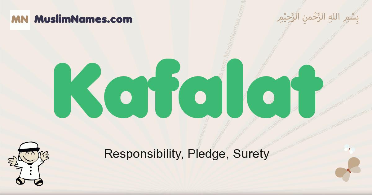 Kafalat muslim boys name and meaning, islamic boys name Kafalat