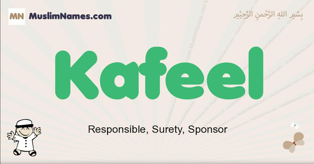 Kafeel muslim boys name and meaning, islamic boys name Kafeel