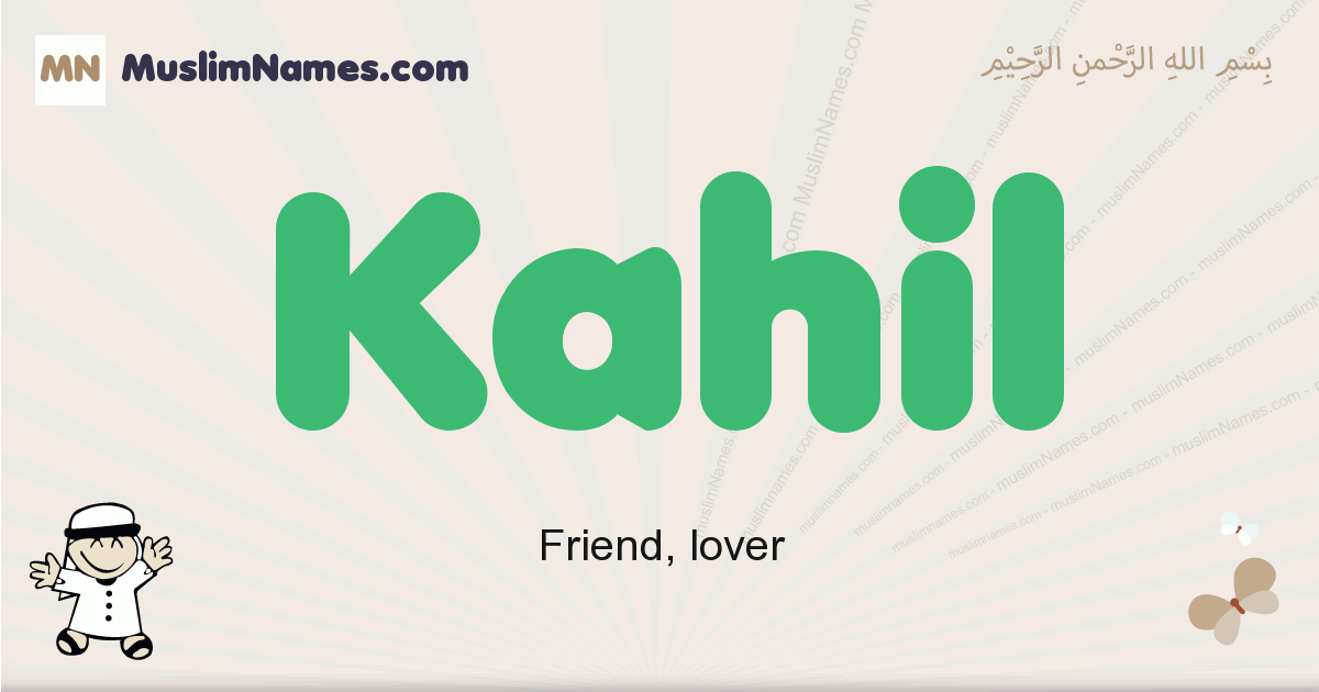 Kahil muslim boys name and meaning, islamic boys name Kahil