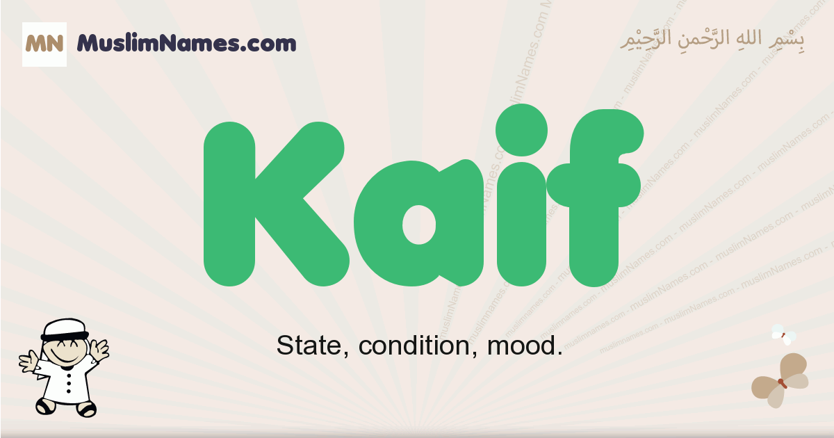 Kaif muslim boys name and meaning, islamic boys name Kaif