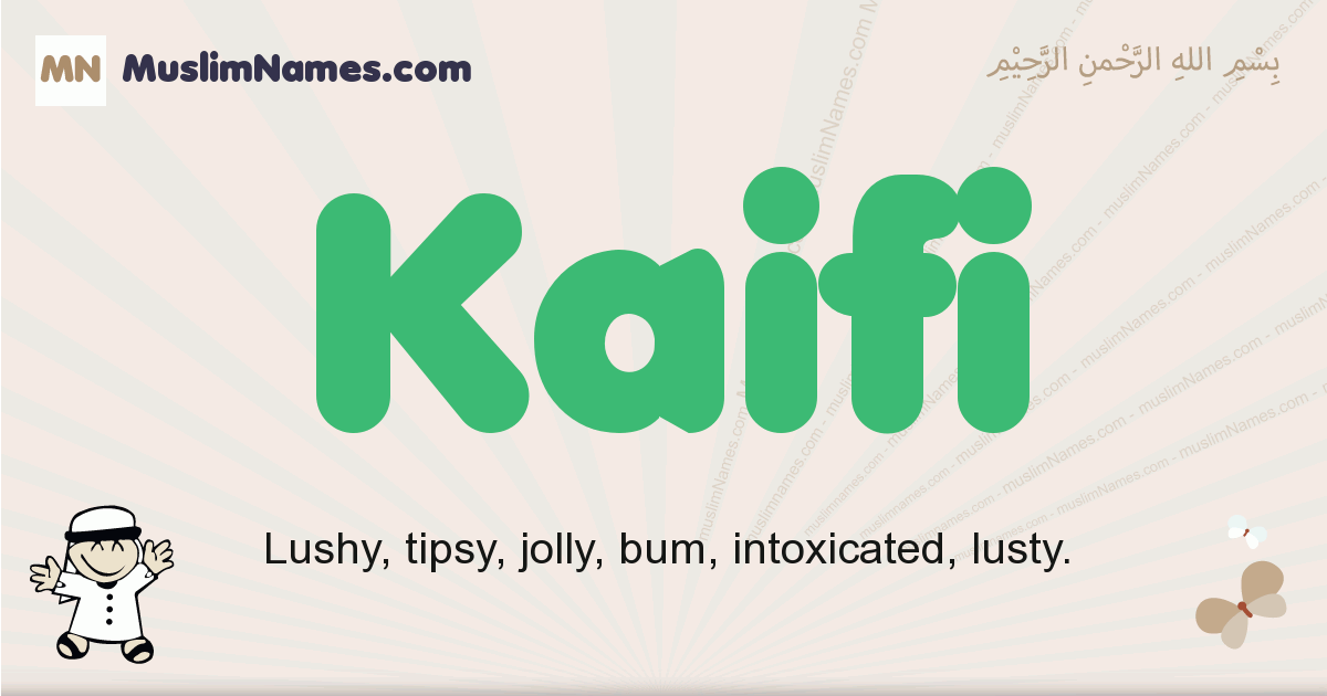 Kaifi muslim boys name and meaning, islamic boys name Kaifi