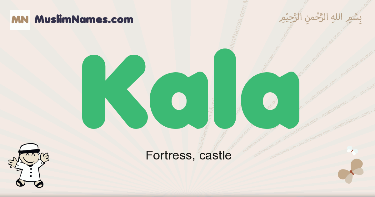 Kala muslim boys name and meaning, islamic boys name Kala