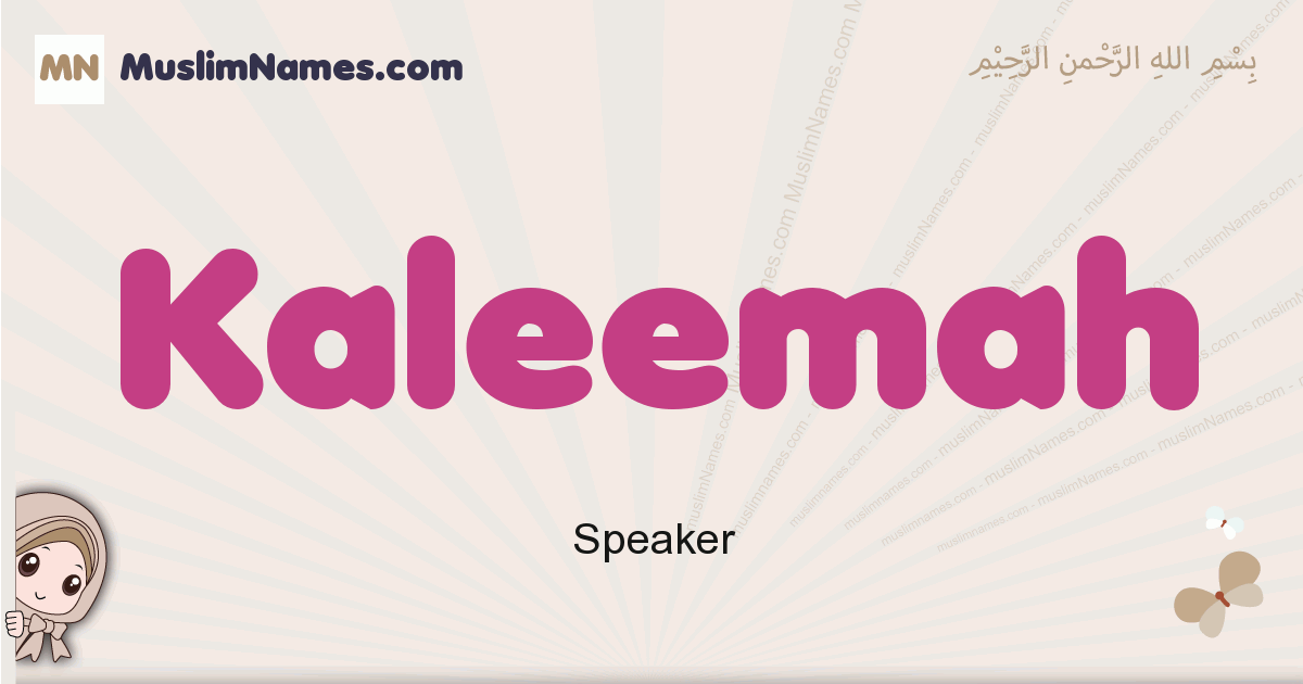 Kaleemah muslim girls name and meaning, islamic girls name Kaleemah