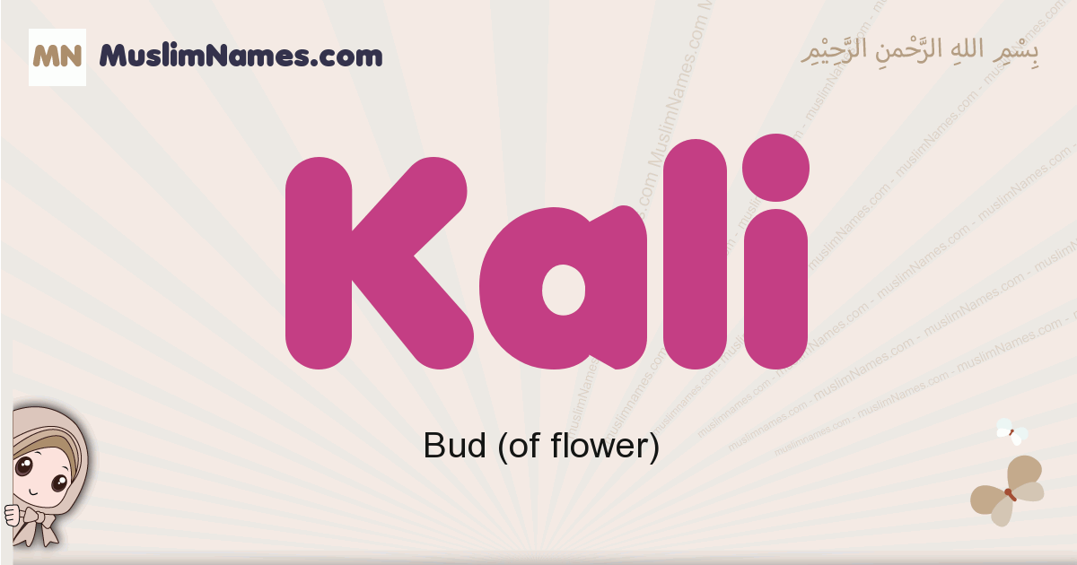 Kali muslim girls name and meaning, islamic girls name Kali