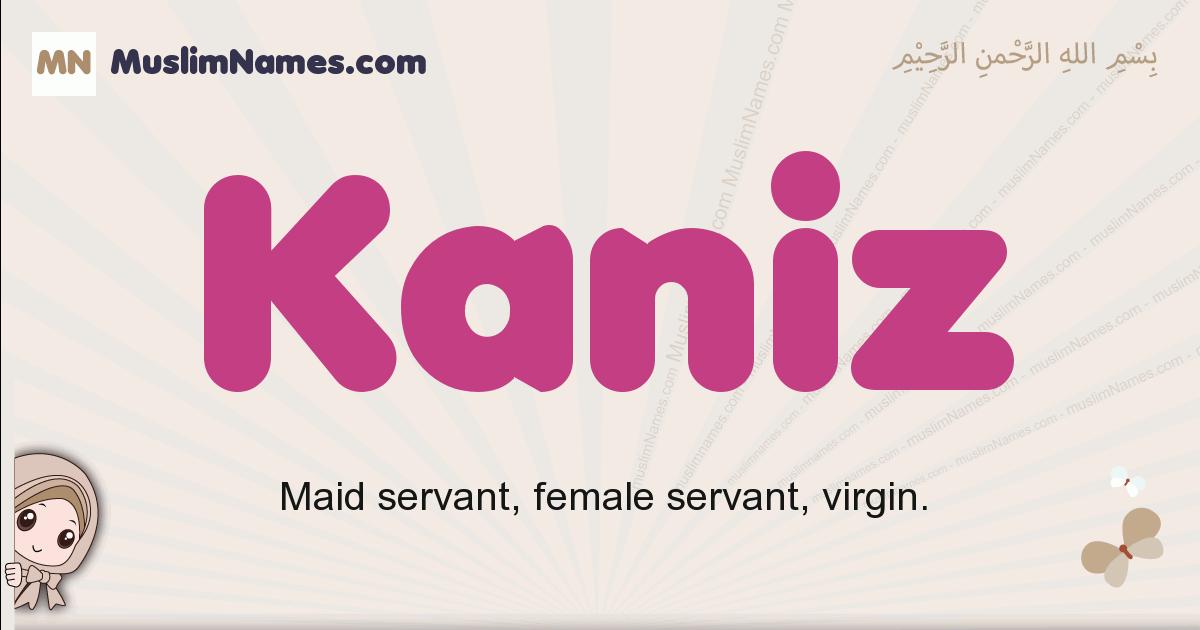 Kaniz muslim girls name and meaning, islamic girls name Kaniz